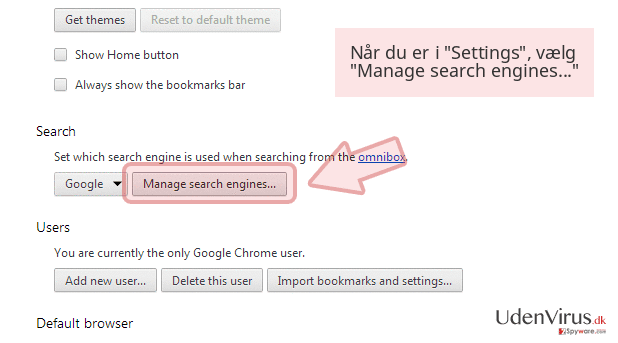 Når du er i 'Settings', vælg 'Manage search engines...'