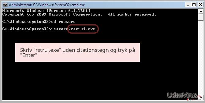 Skriv 'rstrui.exe' uden citationstegn og tryk på 'Enter'