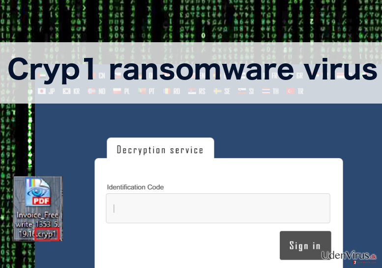 An image of the Cryp1 ransomware virus
